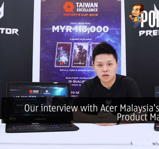 Our Interview with Acer Malaysia's Senior Product Manager 22