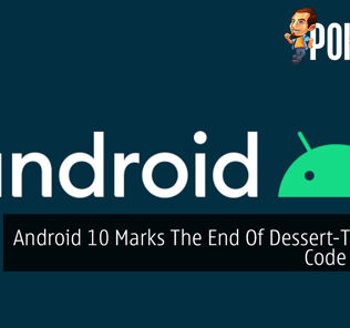 Android 10 Marks The End Of Dessert-Themed Code Names 21