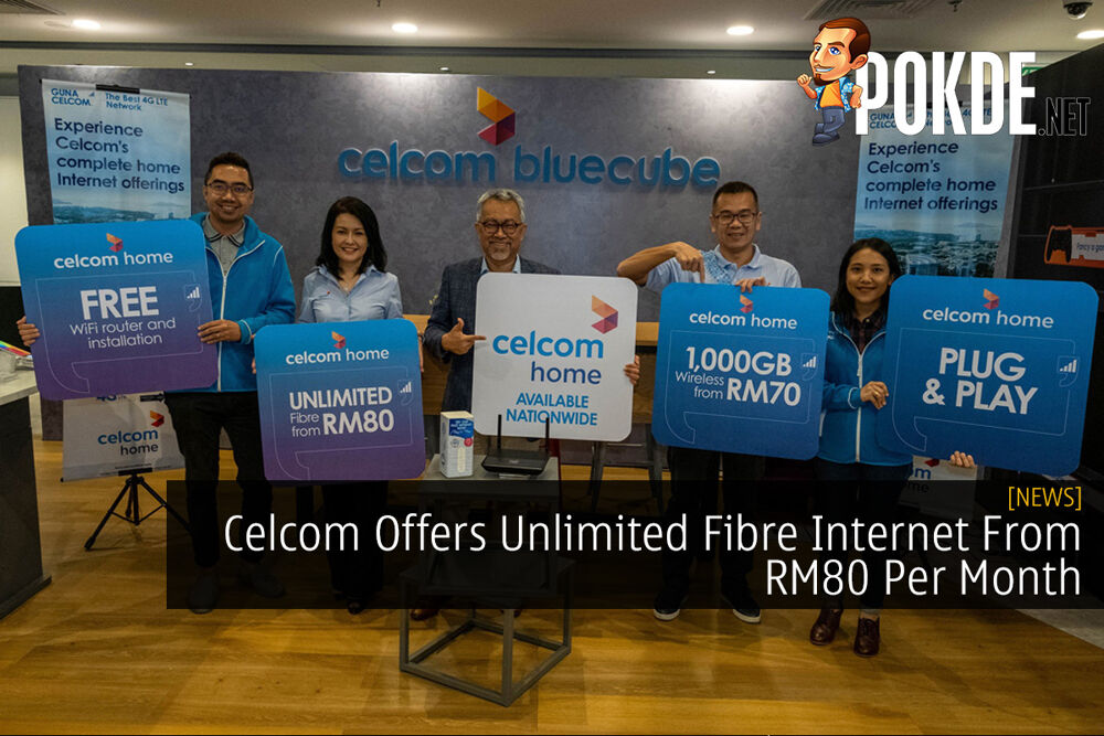 Celcom Offers Unlimited Fibre Internet From RM80 Per Month 32