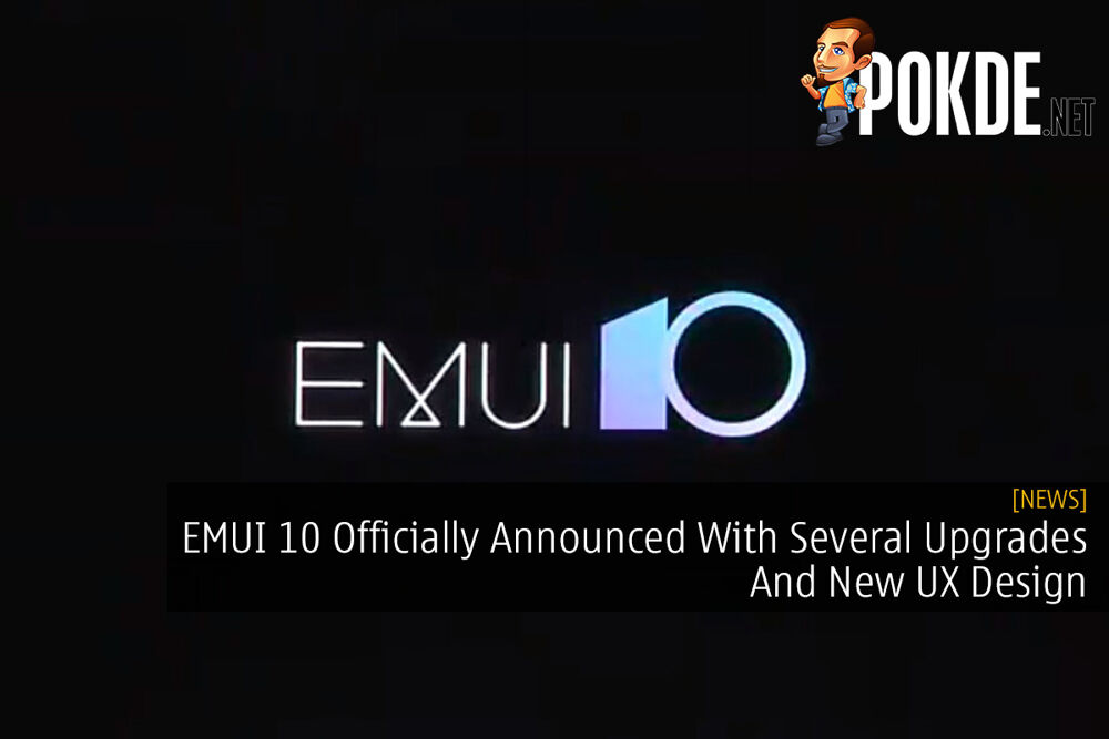 EMUI 10 Officially Announced With Several Upgrades And New UX Design 21