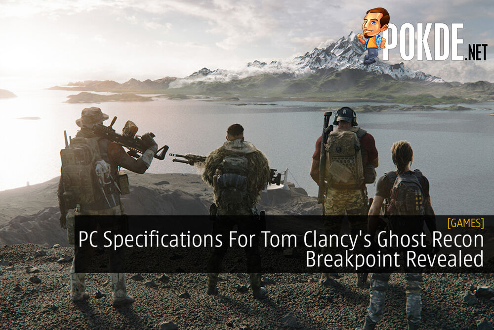 PC Specifications For Tom Clancy's Ghost Recon Breakpoint Revealed 18