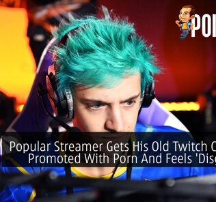 Popular Streamer Gets His Old Twitch Channel Promoted With Porn And Feels 'Disgusted' 25