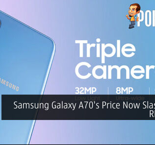 Samsung Galaxy A70's Price Now Slashed to RM1,799 24