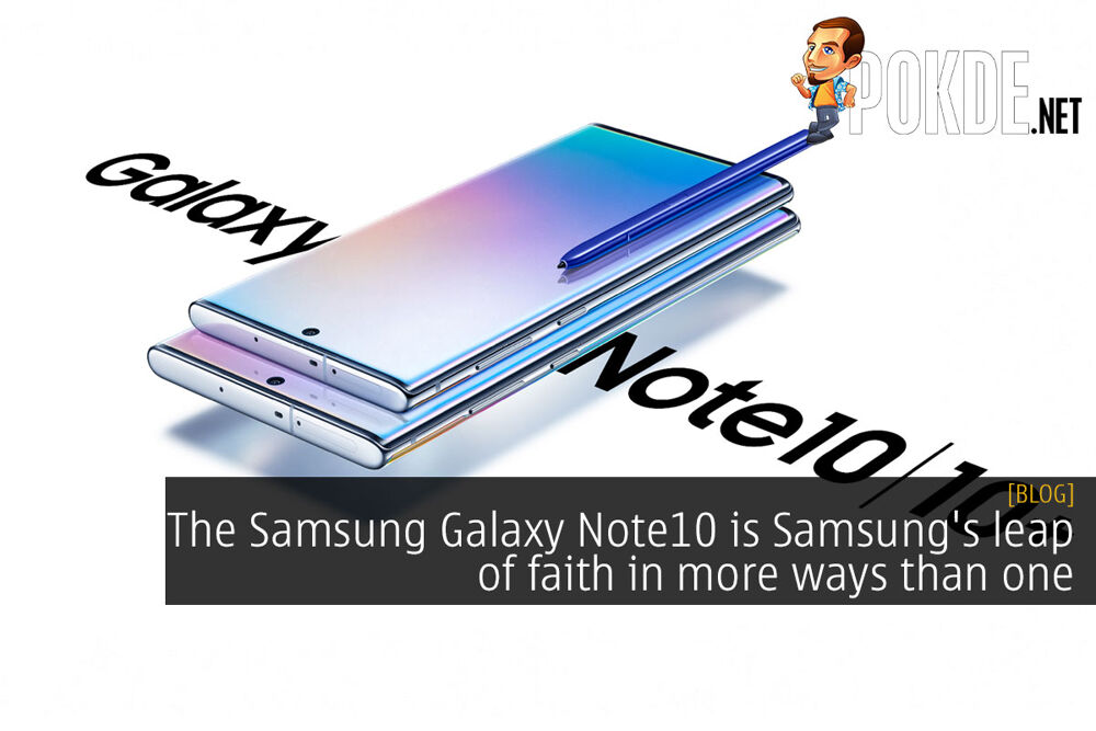 The Samsung Galaxy Note10 is Samsung's leap of faith in more ways than one 20