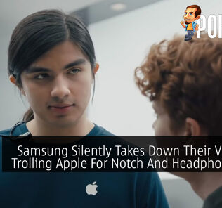 Samsung Silently Takes Down Their Video Of Trolling Apple For Notch And Headphone Jack Removal 23