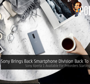 Sony Brings Back Smartphone Division Back To Malaysia — Sony Xperia 1 Available For Preorders Starting Tomorrow 26