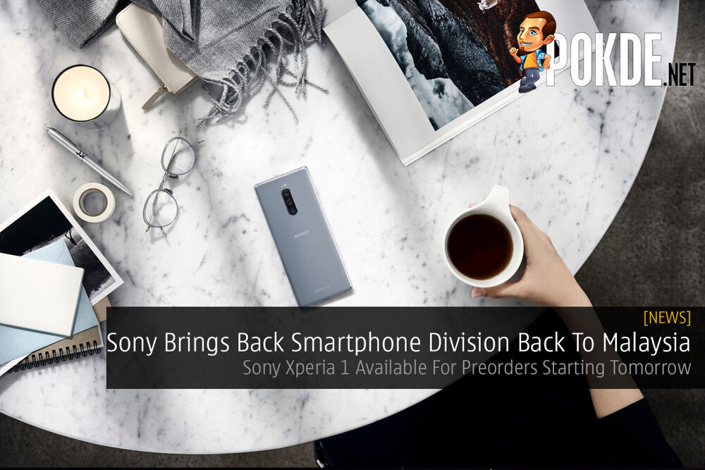 Sony Brings Back Smartphone Division Back To Malaysia — Sony Xperia 1 Available For Preorders Starting Tomorrow 22