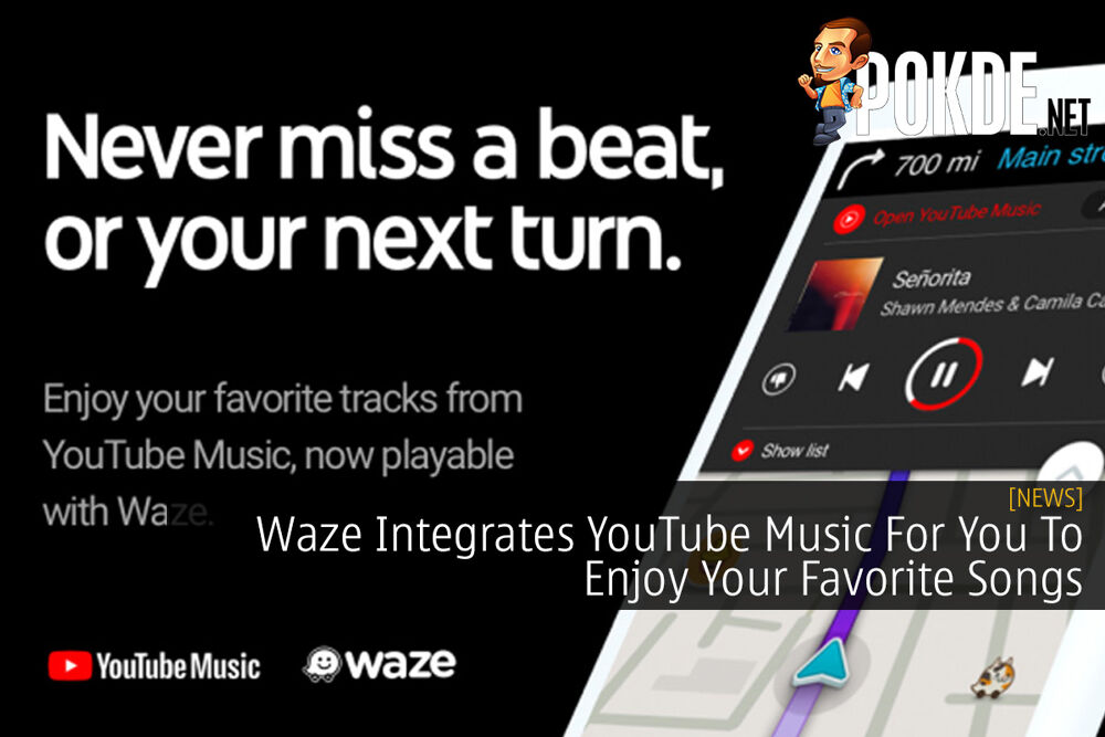 Waze Integrates YouTube Music For You To Enjoy Your Favorite Songs 22