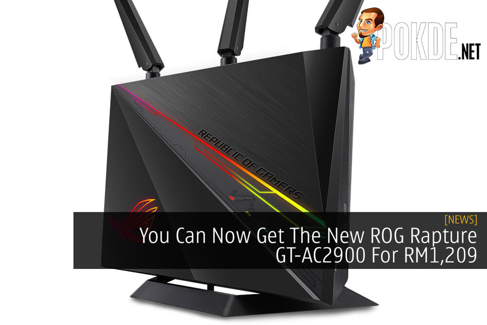 You Can Now Get The New ROG Rapture GT-AC2900 For RM1,209 17