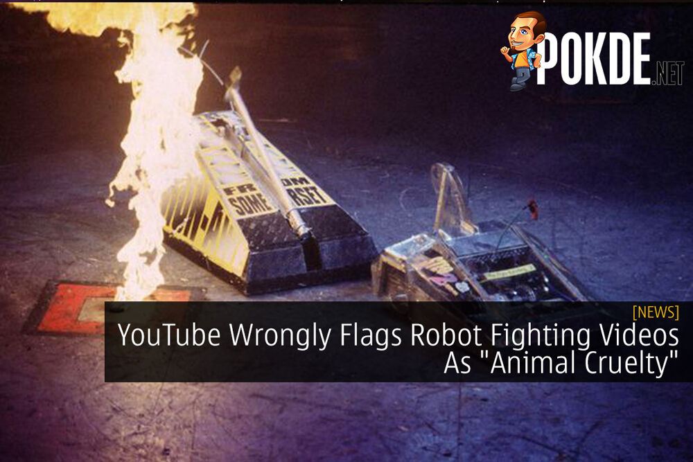 "YouTube Wrongly Flags Robot Fighting Videos As ""Animal Cruelty"" 18"