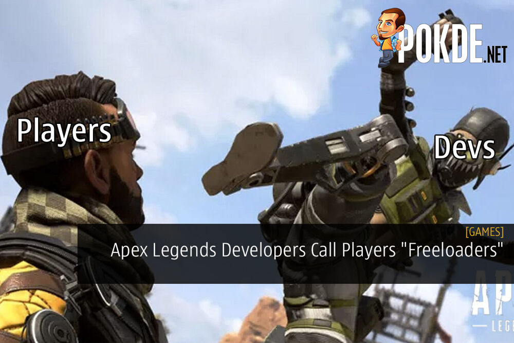 """Apex Legends Developers Call Players """"Freeloaders"""""""