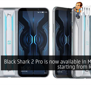 Black Shark 2 Pro is now available in Malaysia starting from RM2298 37
