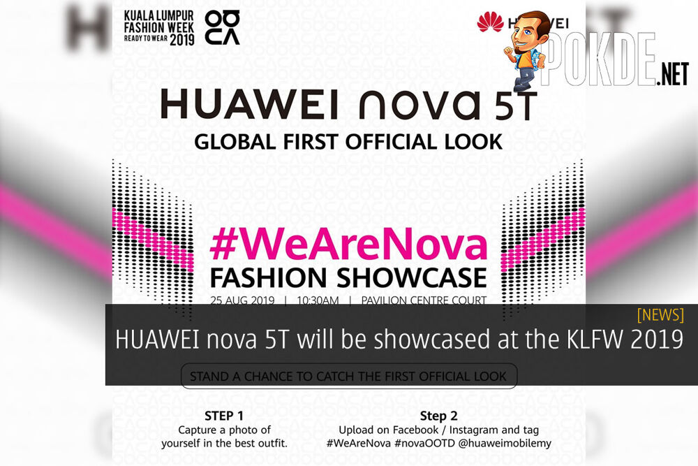 HUAWEI nova 5T will be showcased at the KLFW 2019 15
