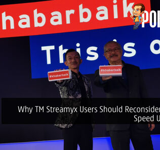 Why TM Streamyx Users Should Reconsider Getting Speed Upgrades 21