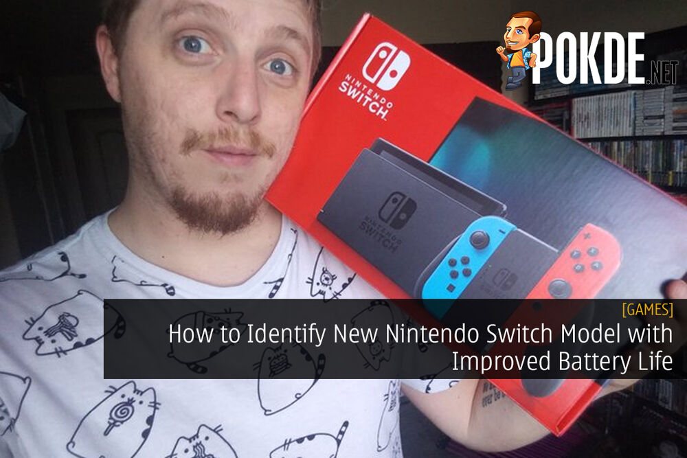 How to Identify New Nintendo Switch Model with Improved Battery Life 21