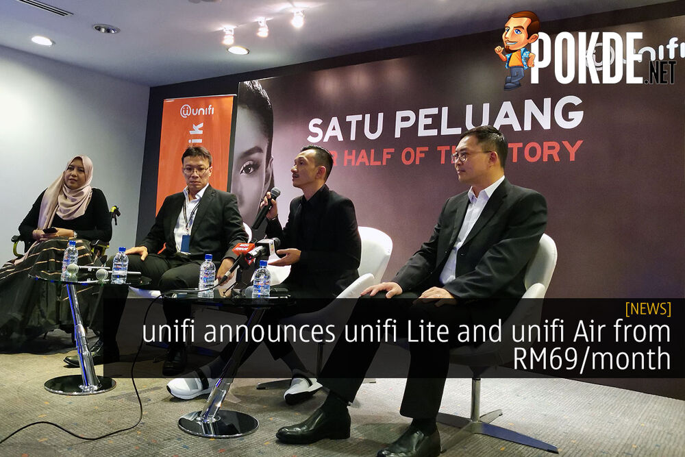 unifi announces unifi Lite and unifi Air from RM69/month 25