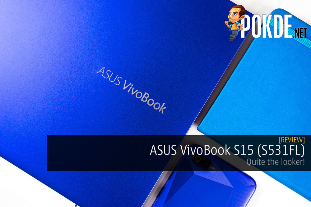 ASUS VivoBook S15 (S531FL) Review — quite the looker! 23