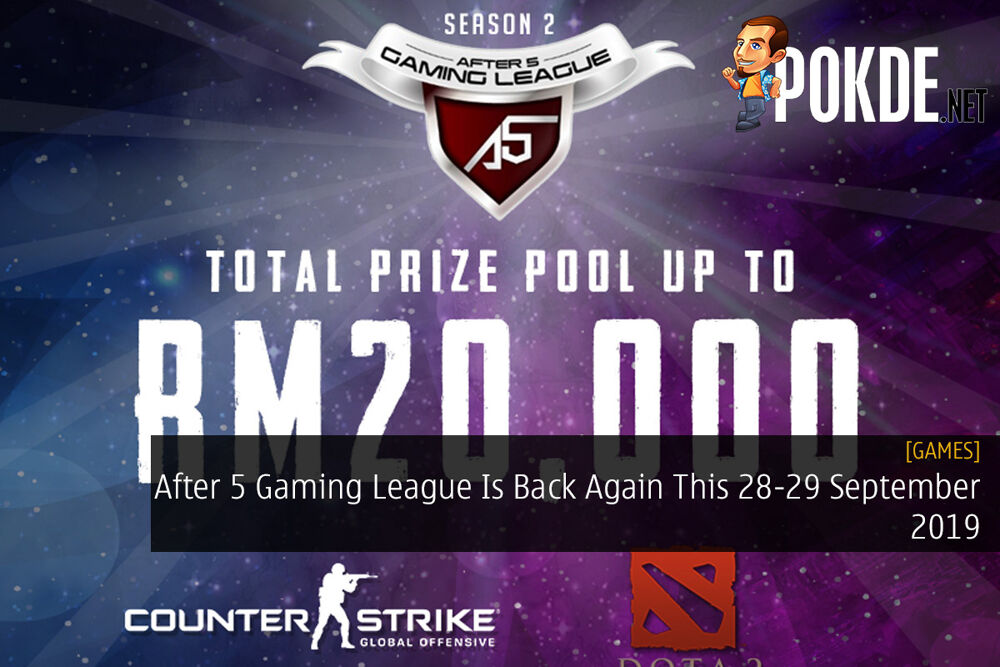 After 5 Gaming League Is Back Again This 28-29 September 2019 — Offering Prize Pool Up To RM20,000 20