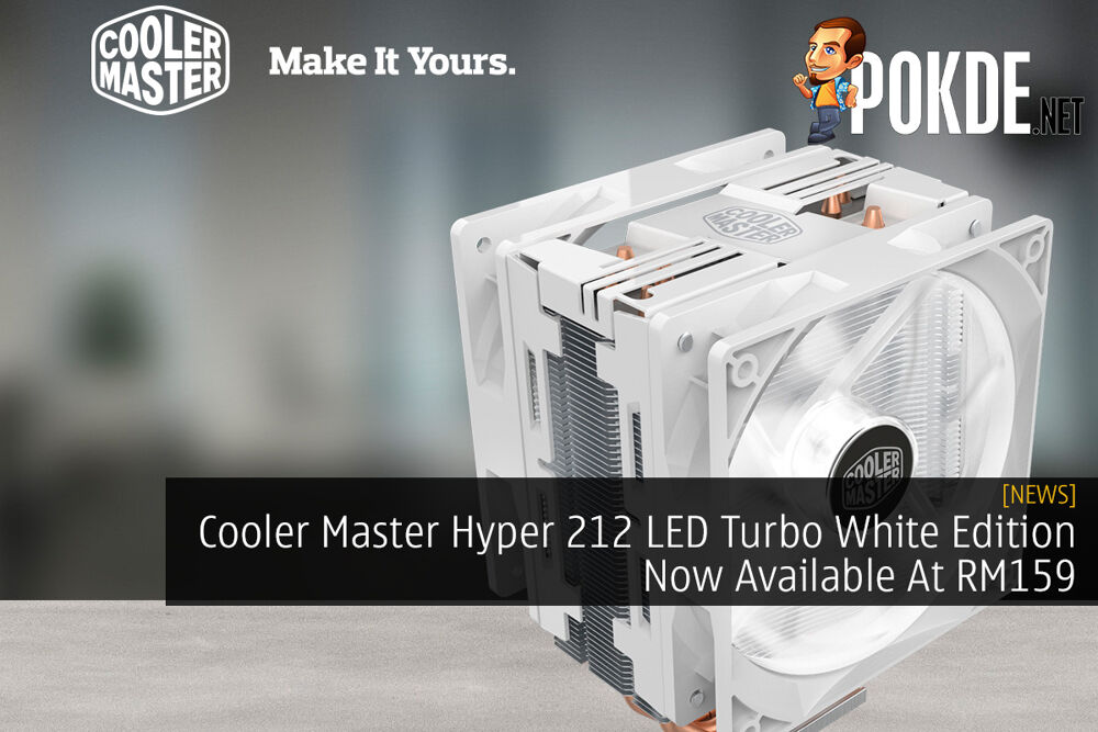 Cooler Master Hyper 212 LED Turbo White Edition Now Available At RM159 21