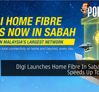 Digi Launches Home Fibre In Sabah With Speeds Up To 1Gbps 25
