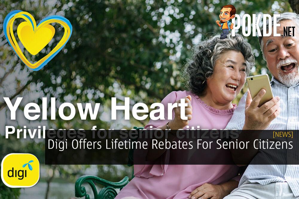 Digi Offers Lifetime Rebates For Senior Citizens 22