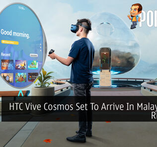 HTC Vive Cosmos Set To Arrive In Malaysia For RM3,699 19