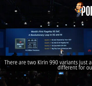 [IFA 2019] There are two Kirin 990 variants just a bit too different for our liking 29