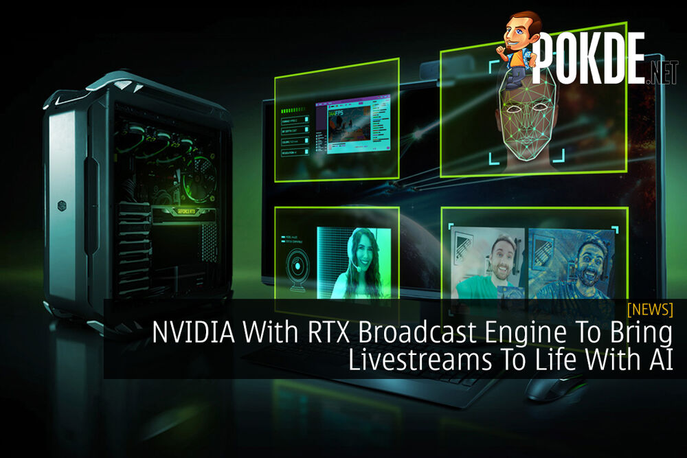NVIDIA With RTX Broadcast Engine To Bring Livestreams To Life With AI 23
