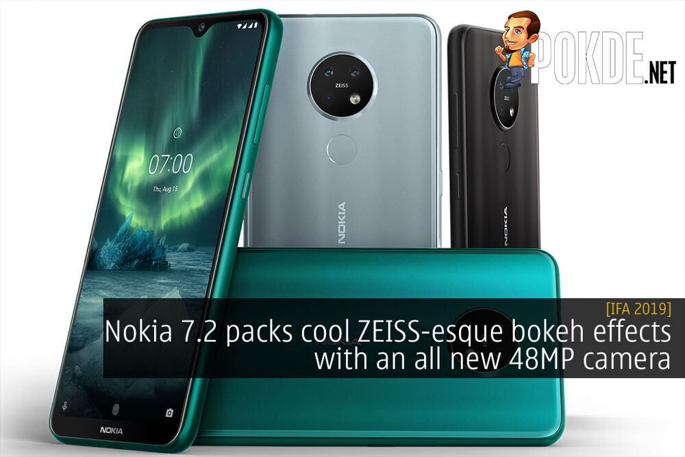 [IFA 2019] Nokia 7.2 packs cool ZEISS-esque bokeh with an all new 48MP camera 23
