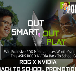 Win Exclusive ROG Merchandises Worth Over RM1,000 This ASUS ROG X NVIDIA Back To School Campaign 27