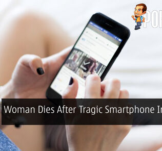 Woman Dies After Tragic Smartphone Incident 40