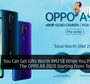 You Can Get Gifts Worth RM258 When You Pre-order The OPPO A9 2020 Starting From Tomorrow 24