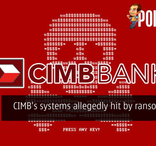 CIMB's systems allegedly hit by ransomware 23