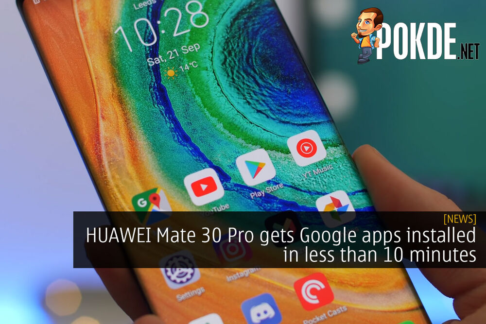 HUAWEI Mate 30 Pro gets Google apps installed in less than 10 minutes 20