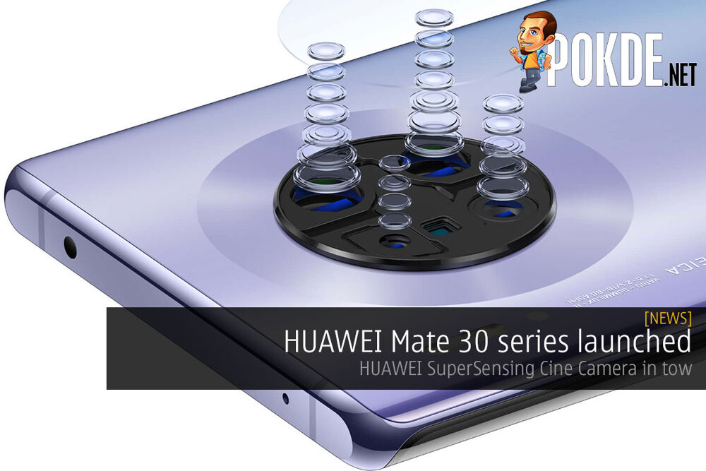 HUAWEI Mate 30 series launched — HUAWEI SuperSensing Cine Camera in tow 18