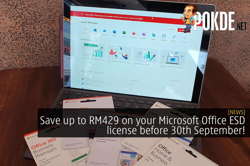 Save up to RM429 on your Microsoft Office ESD license before 30th September! 25