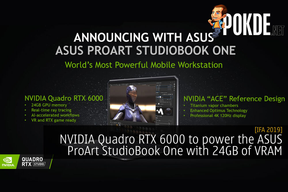 [IFA 2019] NVIDIA Quadro RTX 6000 to power the ASUS ProArt StudioBook One with 24GB of VRAM 20