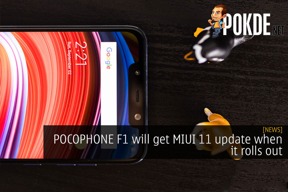 POCOPHONE F1 will get MIUI 11 update when it rolls out 19