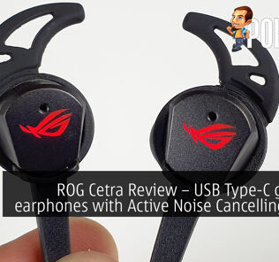 ROG Cetra Review – USB Type-C gaming earphones with Active Noise Cancelling (ANC) 26