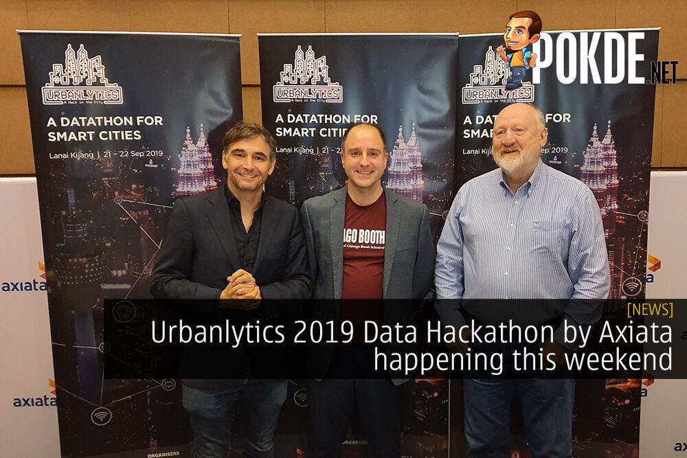 Urbanlytics 2019 Data Hackathon by Axiata happening this weekend 29