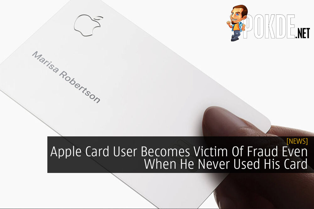 Apple Card User Becomes Victim Of Fraud Even When He Never Used His Card 20