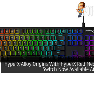 HyperX Alloy Origins With HyperX Red Mechanical Switch Now Available At RM499 21
