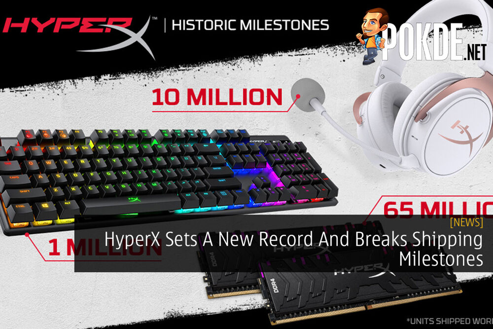 HyperX Sets A New Record And Breaks Shipping Milestones 24