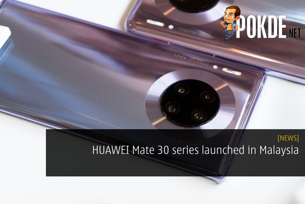 HUAWEI Mate 30 series launched in Malaysia 19