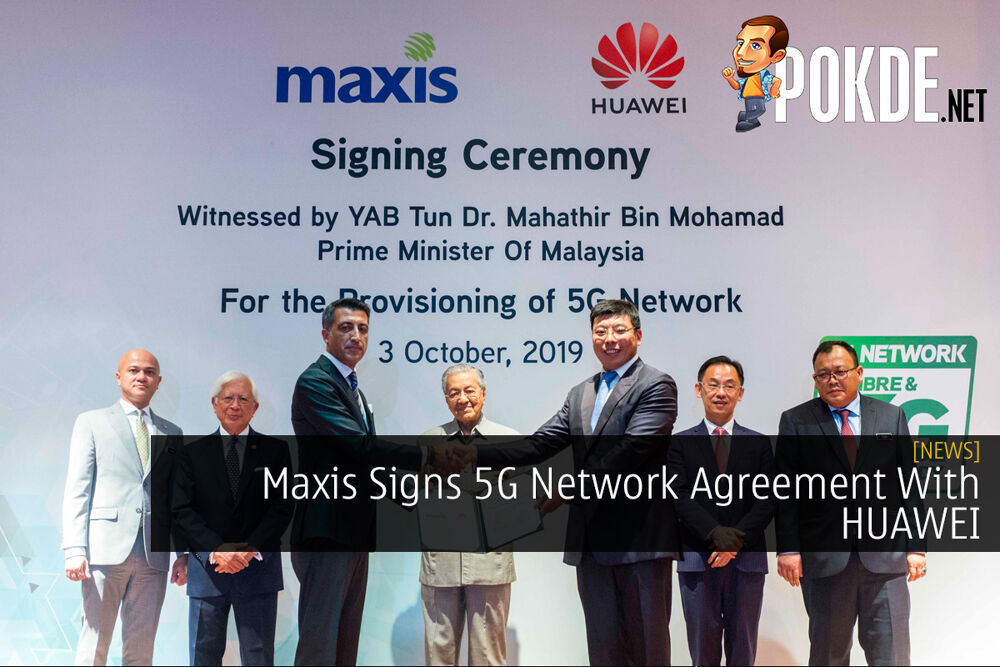 Maxis Signs 5G Network Agreement With HUAWEI 23