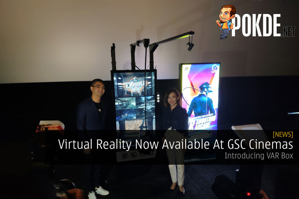 Virtual Reality Now Available At GSC Cinemas — Introducing VAR Box 22
