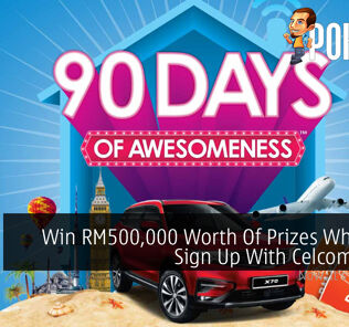 Win RM500,000 Worth Of Prizes When You Sign Up With Celcom Home 37