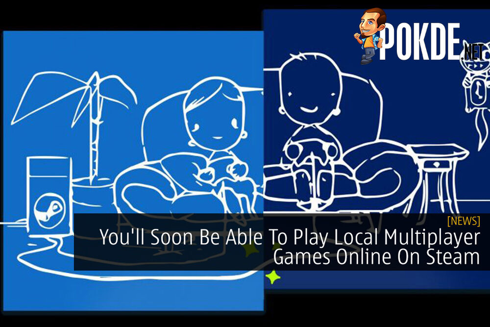 You'll Soon Be Able To Play Local Multiplayer Games Online On Steam 24