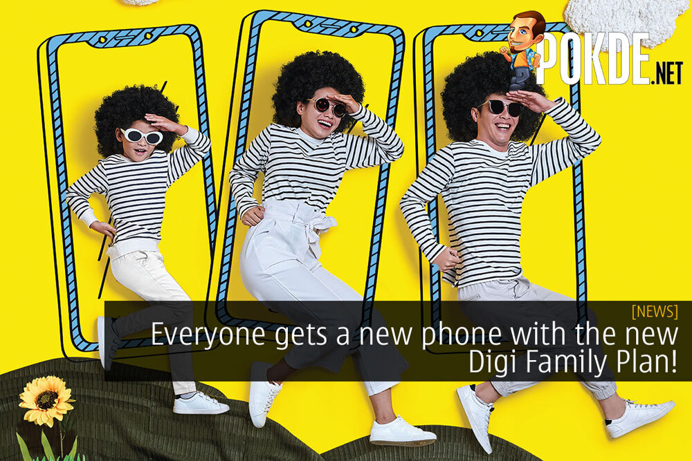 Everyone gets a new phone with the new Digi Family Plan! 23