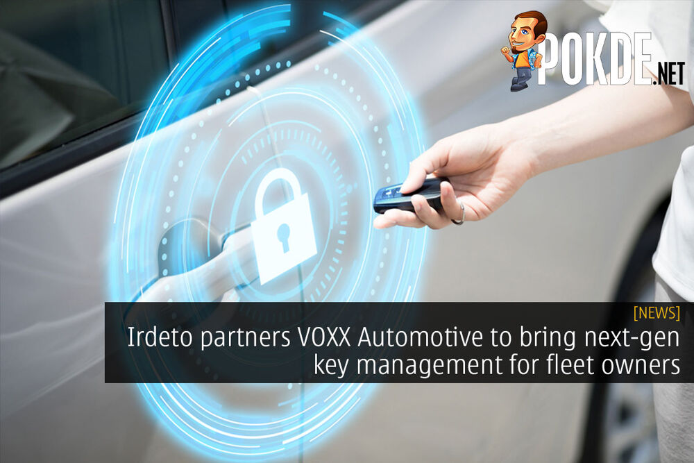 Irdeto partners VOXX Automotive to bring next-gen key management for fleet owners 24